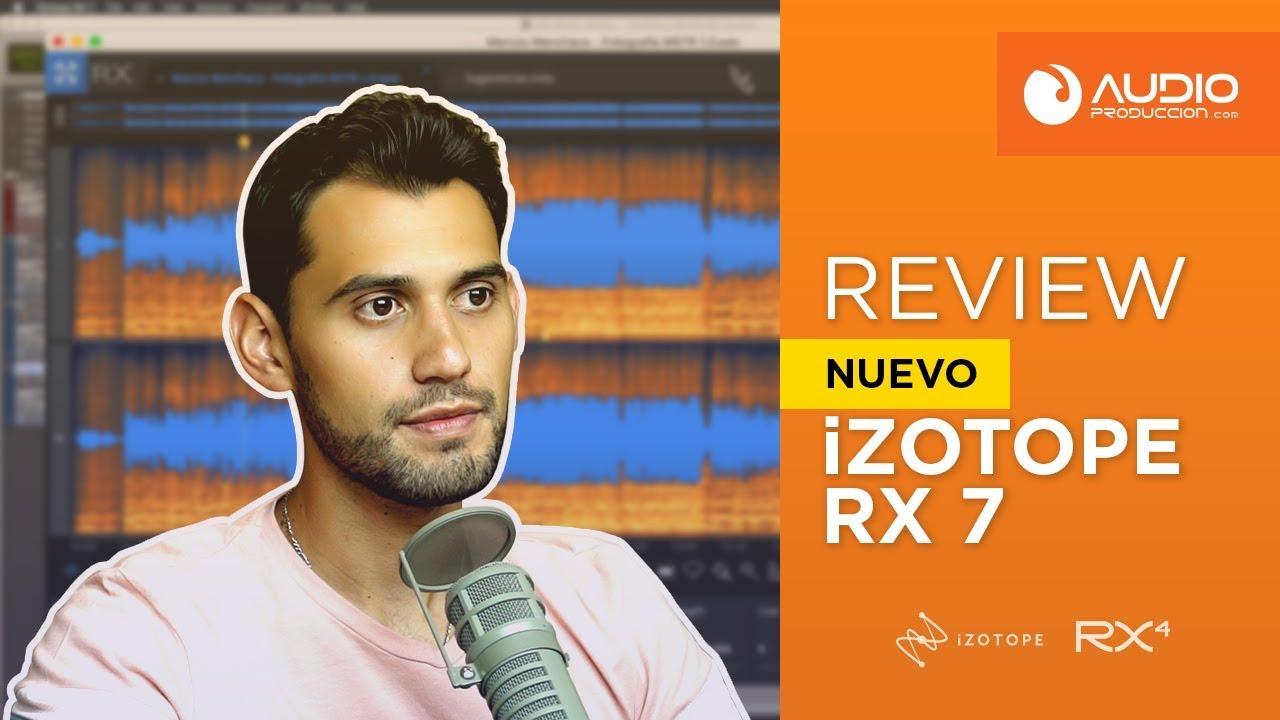 Review: Izotope RX 7 - La mejor suite de reparación de audio - How