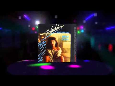Irene Cara - What A Feeling (Extended Remastered Movie Edit) [1983 HQ]