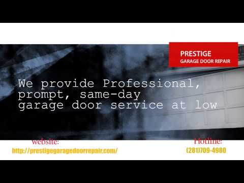 Prestige Garage Door Repair | (281)709-4980 | by http://prestigegaragedoorrepair.com/