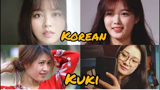 Korean girls Vs Kuki girl...whom do you prefer it's your choice