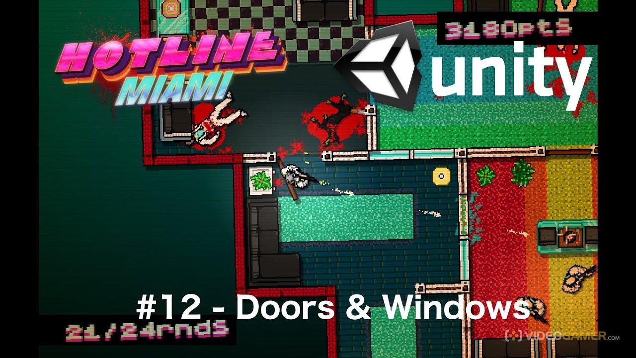 #12 - Hotline Miami Clone in Unity - Doors u0026 Windows  sc 1 st  YouTube & 12 - Hotline Miami Clone in Unity - Doors u0026 Windows - YouTube