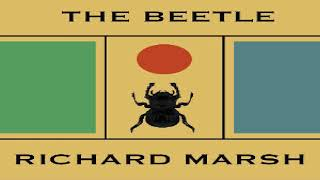 Beetle | Richard Marsh | Detective Fiction, Horror & Supernatural Fiction | Audiobook Full | 1/7