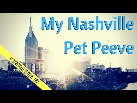 My Nashville Pet Peeve | #AskJoeGilder 182
