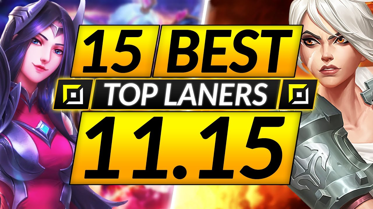 Download 15 BEST TOP LANE Champions to MAIN and RANK UP in 11.15 - Tips for Season 11 - LoL Guide