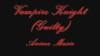 Vampire Knight / Vampire Knight: Guilty Anime Music -all songs DOWNLOAD LINKS!