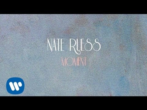Nate Ruess: Moment (LYRIC VIDEO)