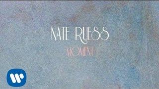 Nate Ruess Moment LYRIC VIDEO