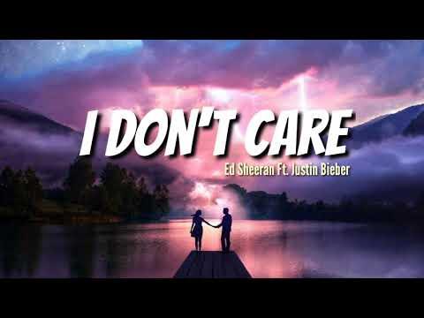 Lirik Terjemahan Lagu I Don't Care Ed Sheeran Ft. Justin Bieber