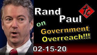 Rand Paul on Government Overreach!!! Truthification Chronicles