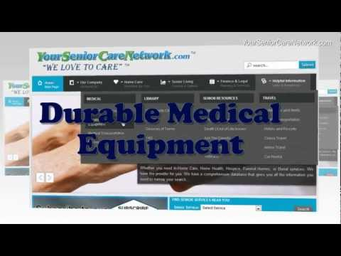 What Is Durable Medical Equipment? DME Video By Your Senior Care Network
