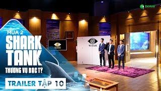 [Trailer Tập 10] Shark Phú - Tên Trộm Dở Nhất Thế Giới 🤣 | Shark Tank Việt Nam | Thương Vụ Bạc Tỷ