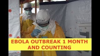 """Ebola Outbreak Spreading to Remote Locations """"WHO"""" Warns - Latest"""