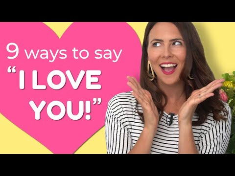 """How To Say """"I Love You"""" In English 