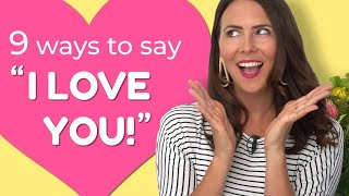 "How to Say ""I Love You"" in English 