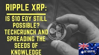 "Ripple XRP: is $10 by EOY still possible? | Coil, Apple and ""Amazon Prime of the whole internet"""