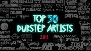 [Top 50] Dubstep Artists/DJs | No. 1-10 | 2018 HD