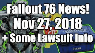 Fallout 76 - News - Lawsuit, Bug Fixes and Changes - Inside the Vault - November 27th 2018