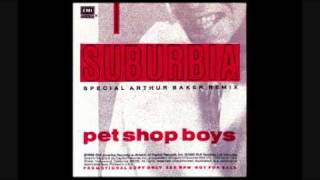 Suburbia (Arthur Baker Dub) - Pet Shop Boys