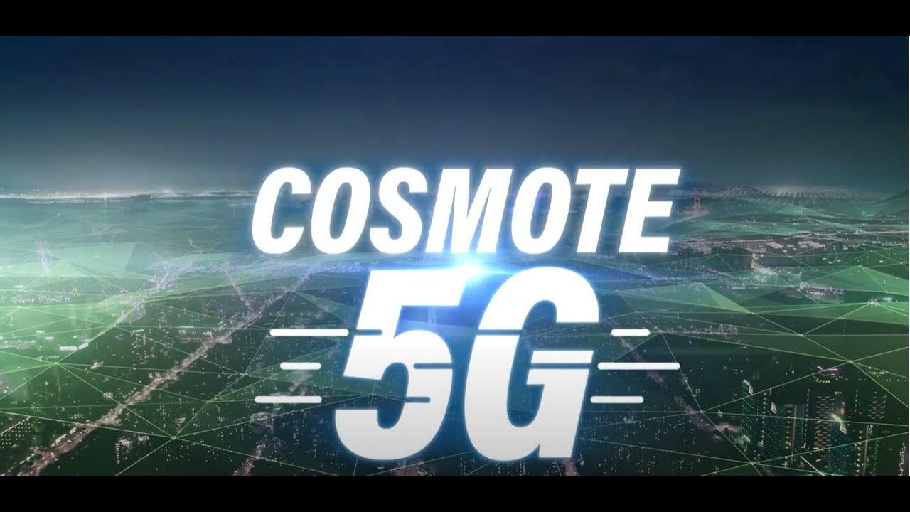 COSMOTE 5G | Φέραμε πρώτοι στην Ελλάδα το Internet του μέλλοντος!