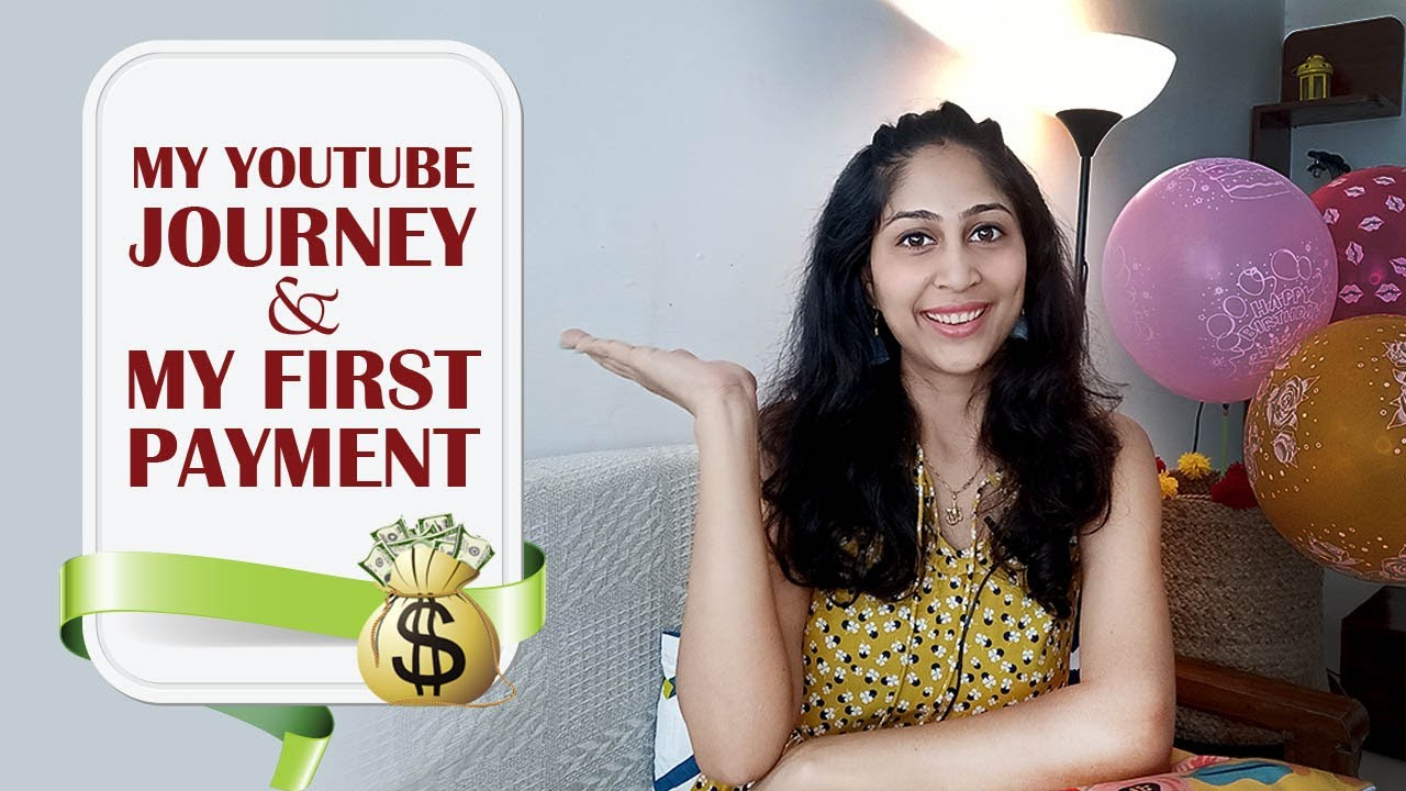 My Youtube Journey || My First Youtube Payment || How I Edit my Videos