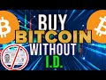 How to buy Bitcoin without ID verification 2020 - YouTube