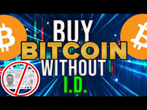 How To Buy Bitcoin With No I.D. (Anonymously)