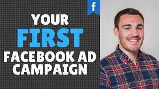 Wie Sie Ihre Erste Facebook-Ad-Kampagne Der RICHTIGE Weg, 2019