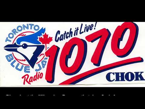 """""""We Got The Blue Jays"""" with 1070 CHOK clip"""