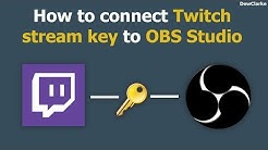 How to connect Twitch stream key to OBS Studio