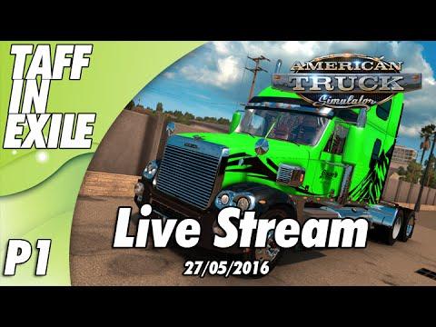 Live Stream 27/05/16 | Trucking through Arizona | Part 1