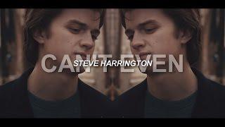 steve harrington | can't even