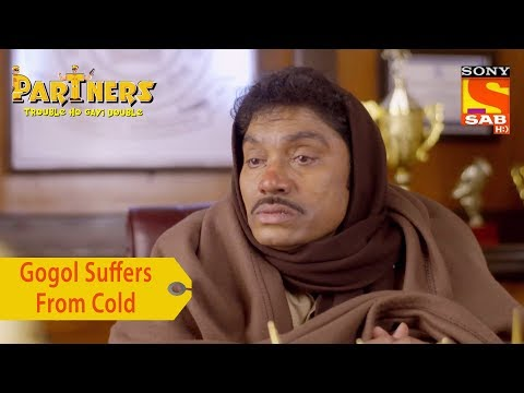 Your Favorite Character | Gogol Suffers From Cold | Partners Trouble Ho Gayi Double