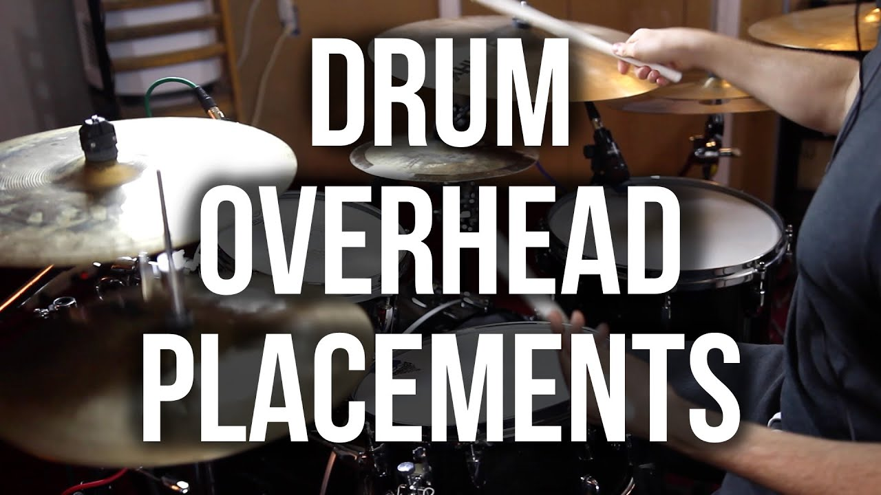 drum overhead mic placements youtube. Black Bedroom Furniture Sets. Home Design Ideas