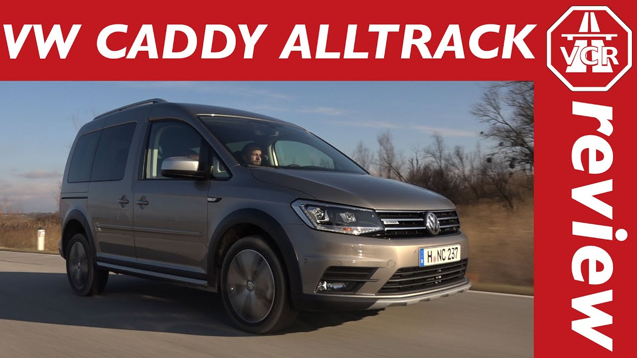 2016 volkswagen caddy alltrack 4motion test test drive and. Black Bedroom Furniture Sets. Home Design Ideas