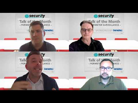 Perimeter Security Panel discussion with Genetec, Axis and OPTEX