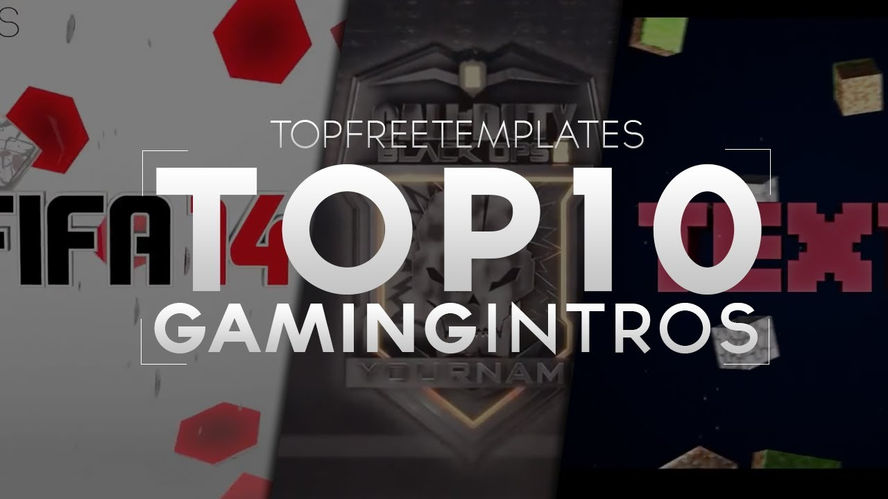 best top 10 free gaming intros - sony vegas  after effects  cinema 4d