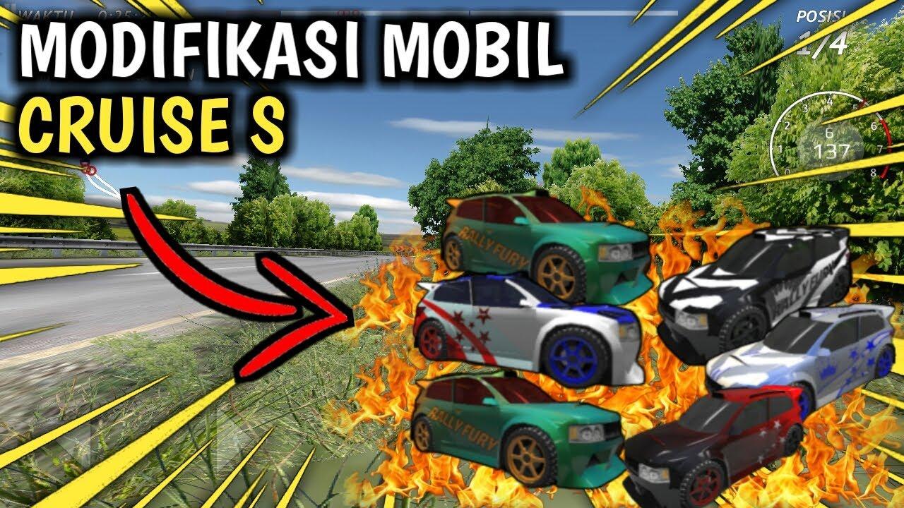10 Modifikasi Keren Mobil Rally Fury Tipe Cruise S Versi Yayatguerogaming Youtube
