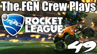 The FGN Crew Plays: Rocket League #49 - Rainbow Farts (PC)