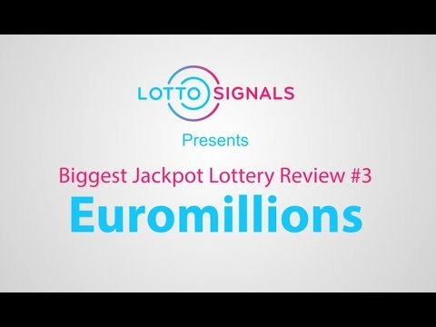 Euromillions Explained: LottoSignals Biggest Jackpot Lottery Review #3