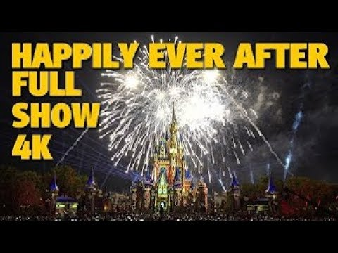HAPPILY EVER AFTER Magic Kingdom Fireworks 4K Full Show Outro Walt Disney World