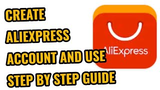 How to Create/Open & Use AliExpress Account
