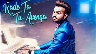 Kade Ta Tu Avega   Runbir Feat. Vaibhavi Joshi New Punjabi Songs
