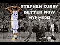 Download Stephen Curry Mix 2018 [MVP MODE] - Better Now