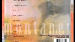 Watch Ricardo Montaner Dame Olvido video