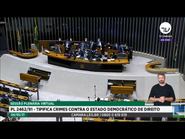 04/05 - Sobre a votação do PL 2462/91 (Tipifica crimes contra o Estado Democrático de Direito)