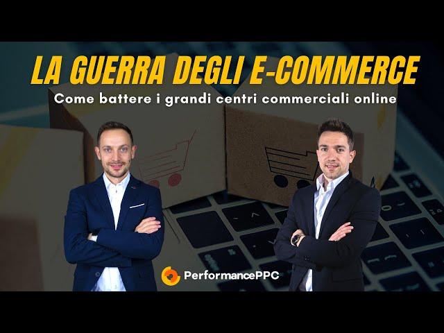 La guerra degli e-commerce: Come battere i grandi centri commerciali online