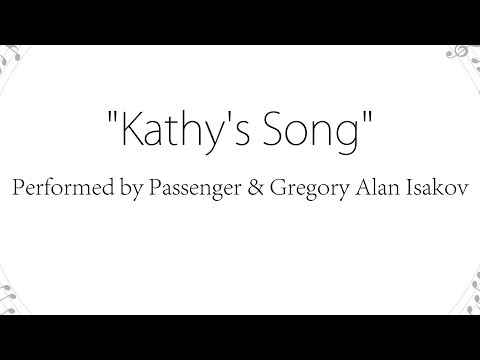 Kathy's Song - Passenger (Lyrics)