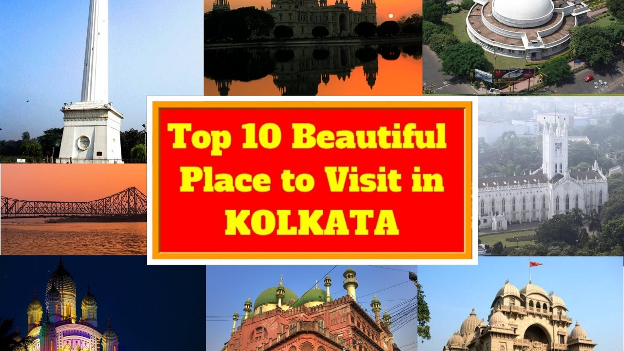 Top 10 beautiful place to visit in kolkata tourist for Top ten places to vacation