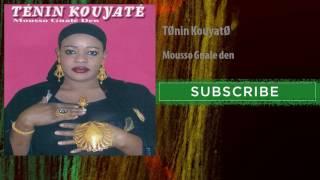 Ténin Kouyaté - Mousso Gnale den
