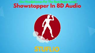 (GRATUIT) Showstopper En 8D Audio (audio) Fortnite Battle Royale (Lire la description)
